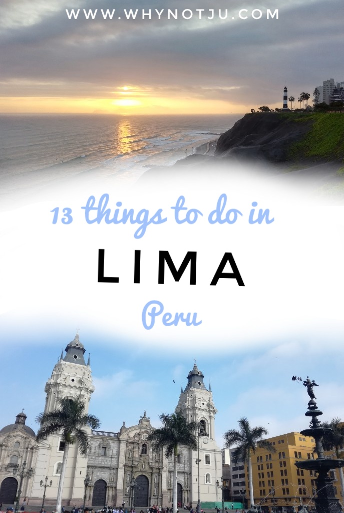 things to do in Lima Peru pinterest