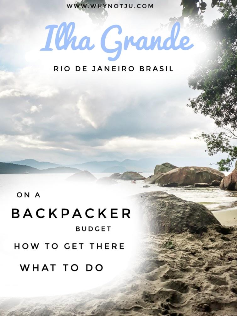Ilha Grande on a Backpacker budget Guide Pinterest Brazil